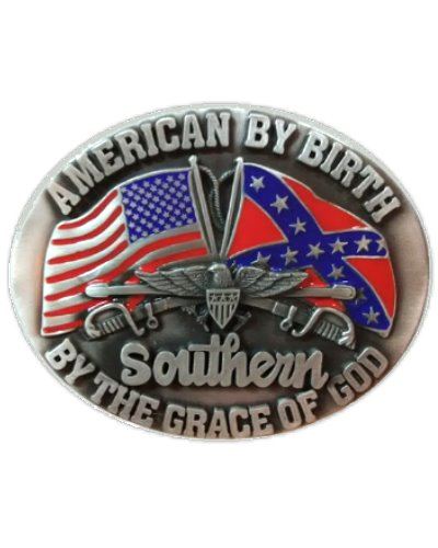 American By Birth, Southern By Grace of God belt buckle